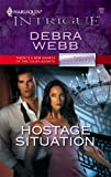 Hostage Situation (The Colby Agency: The Equalizers)