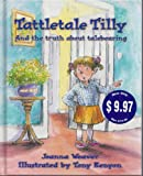 Tattletale Tilly, Joanna Weaver, 0781435226