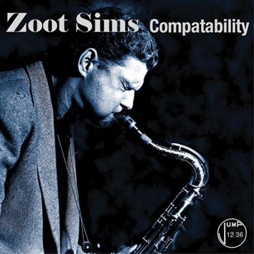 Price comparison product image Compatability by Zoot Sims (2013-04-16)