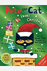 Pete the Cat Saves Christmas Hardcover