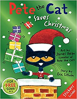 pete the cat saves christmas james dean eric litwin 9780062110626 amazoncom books - Pete The Cat Saves Christmas