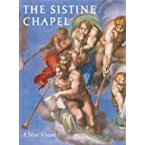 The Sistine Chapel: A New Vision