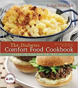 The american diabetes association diabetes comfort food cookbook the american diabetes association diabetes comfort food cookbook robyn webb 8580001054070 amazon books forumfinder Gallery
