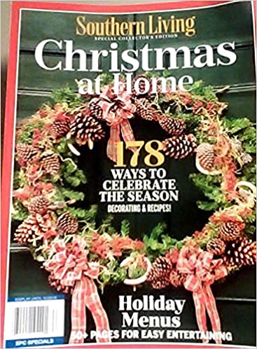 Southern Living Christmas At Home Magazine 2018 178 Ways To
