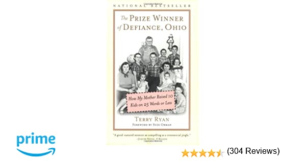 The Prize Winner of Defiance, Ohio: How My Mother Raised 10 Kids ...