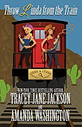 Throw Linda from the Train (Linda & Lynda Detective Agency Book 2)