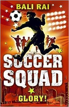Book Soccer Squad: Glory! by Rai, Bali (2009)