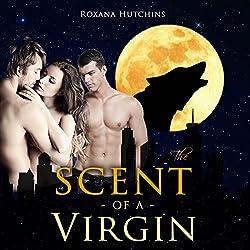 Billionaire Werewolf BBW Menage: The Scent of a Virgin