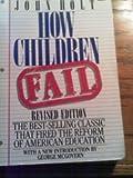 How Children Fail, John Holt, 0440538378