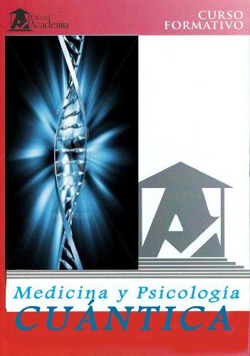 Descargar Libro Curso De Medicina Y Psicología Cuántica Adolfo Pérez Agustí