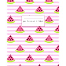 You're One in a Melon Journal: Adorable Striped Watermelon Summer Notebook