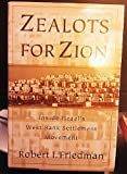 Zealots for Zion, Robert I. Friedman, 0394580532