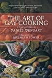 img - for The Art of Gay Cooking: A Culinary Memoir book / textbook / text book