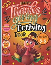 Thanksgiving Activity Book for Kids Age 5-8: Mazes, Puzzles,Word Search and Thanksgiving Coloring Pages