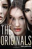 The Originals, Cat Patrick, 0316219436