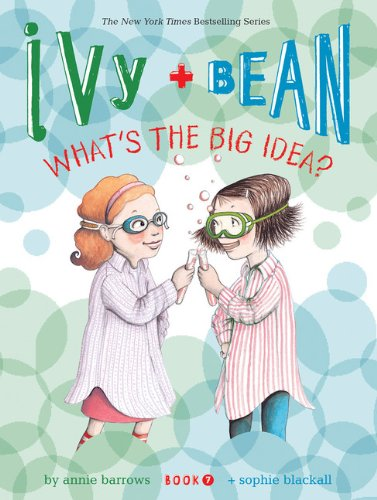 Download Ivy and Bean What's the Big Idea? (Book 7) (Ivy + Bean) pdf epub