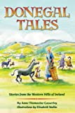 Donegal Tales, Anne Thomasine Casserley, 1425746667