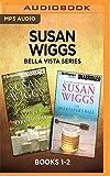 Susan Wiggs Bella Vista Series: Books 1-2: The Apple Orchard & The Beekeeper's Ball