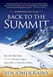 img - for Back to the Summit: How One Man Defied Death & Paralysis to Again Lead a Full Life of Service to Others book / textbook / text book
