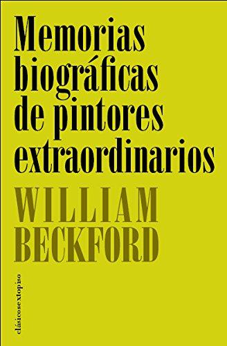 Descargar Libro Memorias Biograficas De Pintores William Beckford