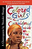 cover of For Colored Girls Who Have Considered Suicide When the Rainbow Is Enuf