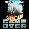 Game Over: A Series of Ends, Book 1 Audiobook by Derek Edgington Narrated by Dee Drew