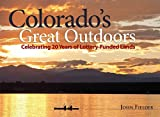Colorado's Great Outdoors, John Fielder, 0986000426