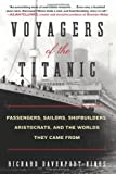 Voyagers of the Titanic, Richard Davenport-Hines, 0061876860