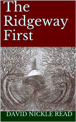 The Ridgeway First ()