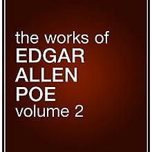 The Works of Edgar Allan Poe, Volume 2 Audiobook by Edgar Allan Poe Narrated by Bernard Setaro Clark