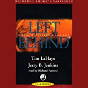 Left Behind: A Novel of the Earth's Last Days | Tim LaHaye, Jerry B. Jenkins