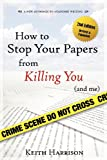 How to Stop Your Papers from Killing You, Keith Harrison, 0939394162