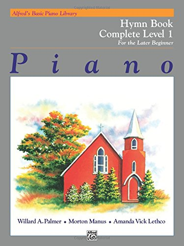 Alfred's Basic Piano Library Hymn Book Complete, Bk 1: For the Later Beginner ()