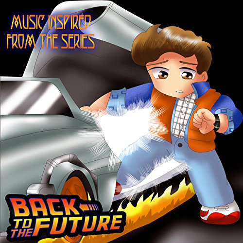 (Music Inspired from the Series: Back to the Future)