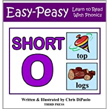 The Short O Sound - Read, Play & Practice (Learn to Read with Phonics Book 4)