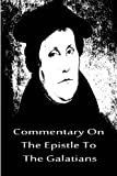 Commentary on the Epistle to the Galatians, Martin Luther, 1480019542