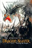 Memoirs of a Dragon Slayer, Michael Wayne Snider, 1462730019