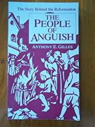 The People of Anguish The Story Behind the Reformation (The People of God)