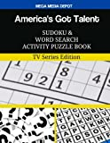 America's Got Talent Sudoku and Word Search Activity Puzzle Book: TV Series Edition