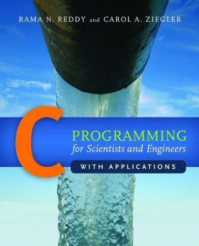 C Programming for Scientists and Engineers with Applications by Jones & Bartlett Learning