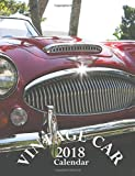 Vintage Car 2018 Calendar (UK Edition)