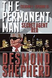 Secret Agent Red (The Permanent Man Book 8)