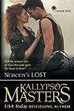 Nobody's Lost: Volume 5 (Rescue Me Saga)