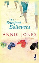 The Barefoot Believers (The Barefoot Series, Book 1) (Steeple Hill Women's Fiction #59)
