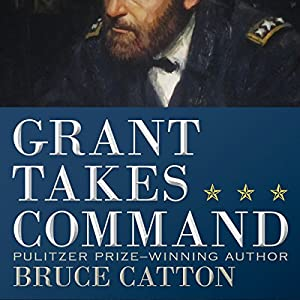 Grant Takes Command Audiobook
