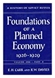 Foundations of a Planned Economy, 1926-1929, Volume II
