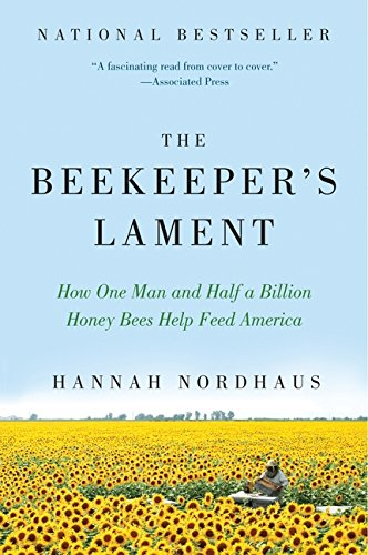 Pdf Science The Beekeeper's Lament: How One Man and Half a Billion Honey Bees Help Feed America