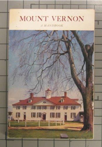 Mount Vernon Virginia, An Illustrated Handbook