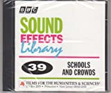 Sound Effects Library #39 Schools and Crowds