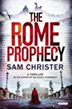 The Rome Prophecy, Sam Christer, 1468301098